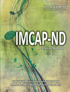 Individual Music-Centered Assessment Profile for Neurodevelopmental Disorders (IMCAP-ND): A Clinical Manual - International Order